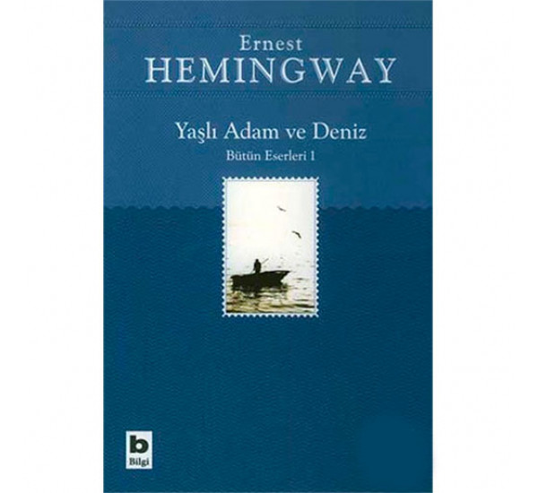 Yasli Adam ve Deniz. Ernest Hemingway